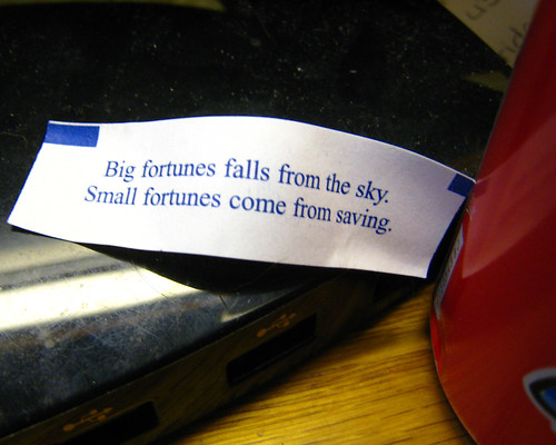 Big Fortunes Falls From The Sky. Small Fortunes Come From Saving.
