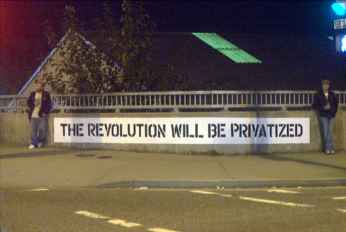 the revolution will be privatized (night)