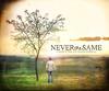 neverthesameedit3