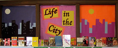 Life in the City (nataliesap) Tags: city fiction display citylife cities highschool bookdisplay liblibs unihigh