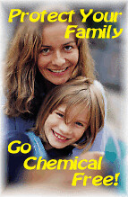 Go Chemical Free - Protect Your Family