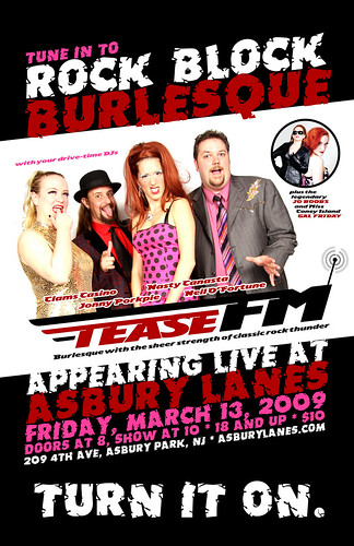 Casino-O'Fortune and Pinchbottom present TEASE FM: Rock Block Burlesque! 3/13/09 at Asbury Lanes