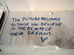 the future belongs to those who believe in the beauty of their dreams (vin dog) Tags: streetart graffiti losangeles sanfernandovalley venturablvd eleanorroosevelt thefuturebelongstothosewhobelieveinthebeautyoftheirdreams
