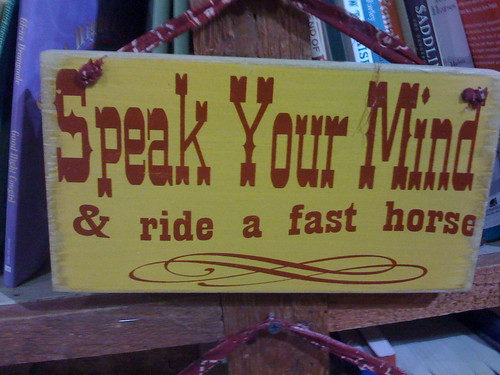 Speak Your Mind & ride a fast horse by Wesley Fryer, on Flickr