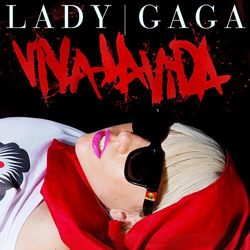 Lady GaGa - Viva La Vida