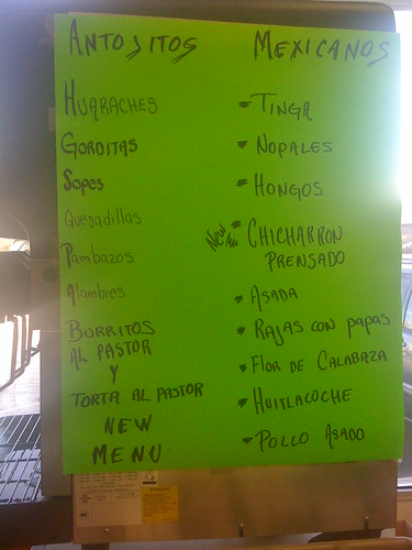A list of the antojitos served at Chungas.  This sheets is posted on the side out of direct sight.  Antojitos are little desires or fancies.  These are the specialties at Chungas.  Try some of these at your own risk.