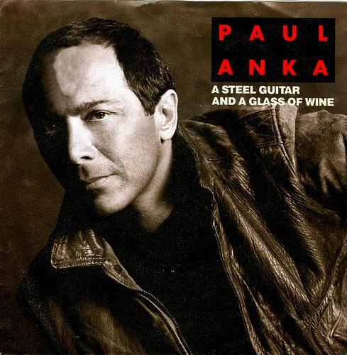 25 - Anka, Paul - A Steel Guitar And... - D - 1989
