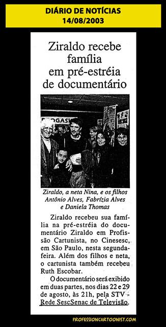 """""""Ziraldo recebe família em pré-estréia de documentário"""" - Diário de Notícias - 14/08/2003"""