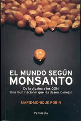 Marie-Monique Robin, El mundo según Monsanto