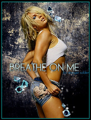 Britney Spears: Breathe On Me (~Stranger) Tags: me spears breathe britney zone on the in