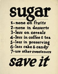Sugar - Updated Vintage Poster (3LambsStudio) Tags: food brown black ecology coffee fruits cake photoshop vintage poster photo beige jellies war candy tea sweet eating propaganda photoshopped meals wwi wwii cereal conservation sugar desserts eat adobe meal syrup local slowfood maplesyrup mealtime cereals jams photoshopfilter wartime taupe sweetener ration conserve cs3 preserving vintaged antiqued photoshopaction antiquepaper editedwithphotoshop meatless photoshopedited rationing warposter sweeten dontwastefood wareffort editedinphotoshop locavore wheatless photoshopcs3 adobecs3 dontwasteit eatinglocal madewithphotoshop foodmovement madeusingphotoshop wareffortposter eccru