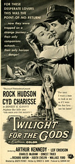 Twlight For The Gods (felixtcat) Tags: movie advertising ad advertisement 1958 eastmancolor moviead rockhudson cydcharisse leiferickson arthurkennedy twilightforthegods