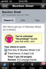 OMG!  Unlocked Douchebag badge on @foursquare for my UWS checkin!  Best day ever!