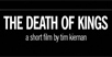 'The Death Of Kings' Barcade Short Film