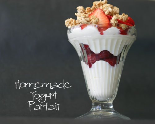 homemade yogurt parfait