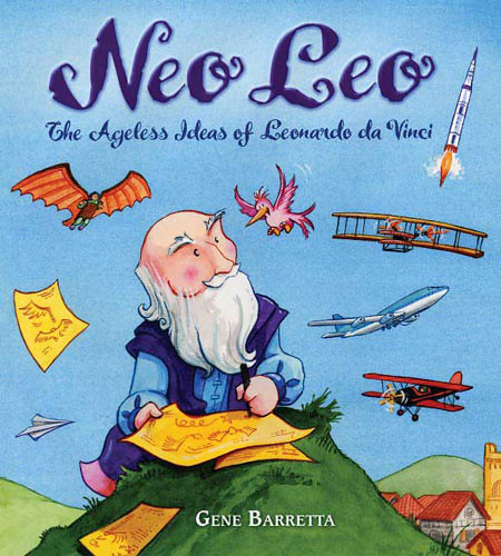 3872656680 47e8579212 Review of the Day   Neo Leo: The Ageless Ideas of Leonardo da Vinci by Gene Barretta