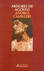 Andrea Camilleri, Ardores de agosto