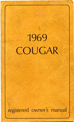 1969 Mercury Cougar 428 cj owners manual