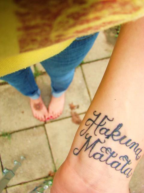 my tattoo. Hakuna Matata. :)