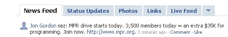 Jon Gordon's Facebook Feed: MPR Fund Drive - 02/19/09