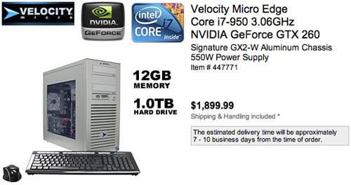Velocity Micro Core i7 3.06Ghz / 12GB RAM / 1TB disk