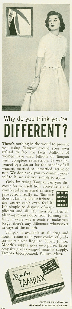 "1950s Tampax ad ""Why do you think you're different?"""