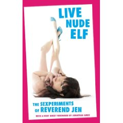Cover of Live Nude Elf by Reverend Jen