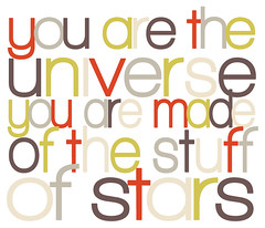 you are the universe (pecannoot) Tags: typography words spirit text inspirational universe