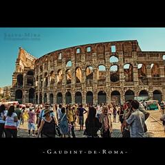Gaudint de Roma [ #1 ] (Salva Mira) Tags: rome roma amphitheatre tourists colosseum coliseo flavio tito romanempire titus turistas coliseu anfiteatro salva flavi vespasian flavian amfiteatre imperioromano nohdr flavium amphitheatrum colosseu turistes imperirom salvamira salvadormira vespasi
