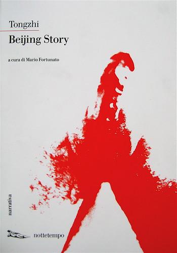 """Beijing Story, di Tongzhi, Nottetempo 2009, Dario e Fabio Zannier (progetto grafico), Copertina di Dario Zannier, fotografia alla copertina: """"Girolamo P."""", © anonimo: part., 7"""