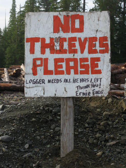 message to thieves on Prince of Wales Island, Alaska