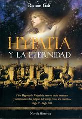 Ramón Galí, Hypatia y la eternidad