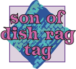 Dishrag Tag 2009