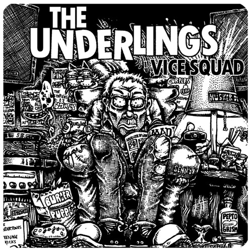 The Underlings - Vice Squad 7""