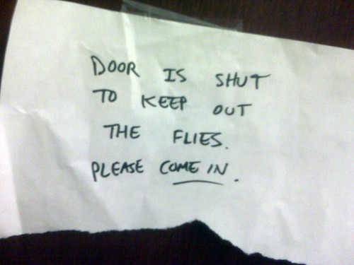 Door is shut to keep out the flies. Please come in.