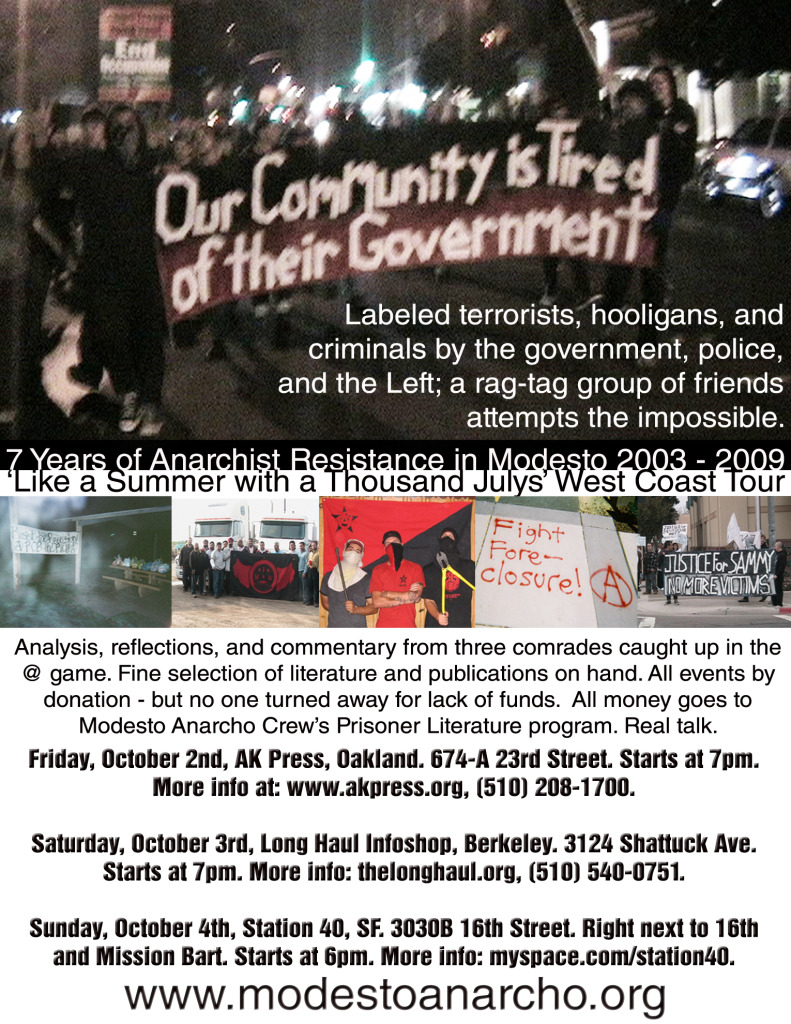 Modesto Anarcho - Anarchist resistance speaking tour through the bay area, CA 2009.