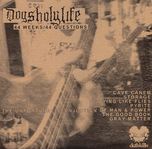 Dogs Holy Life - 44 Weeks LP - Dethkills Edition - Back Cover