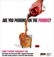 New York City launched an ad campaign in 2009 to call attention to the hazard posed by sugary sodas.