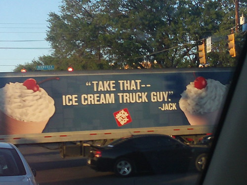 take that ice creak truck guy