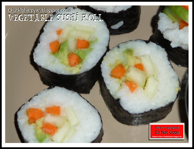 Shubha's Kitchen - Chutki Bhar Pyar: Vegetable Sushi Rolls