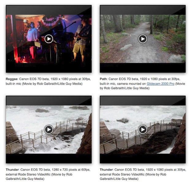 Sample Canon 7D video clips at Rob Galbraith