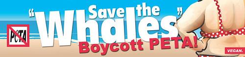 Save the Whales, Boycott PETA (175x750)