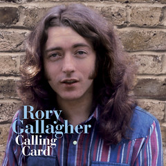 Rory RIP - 14. June 1995 ... 14. June 2011 - Calling Card' is just one of a series of Rory Gallagher re-issues Credit: Eagle Rock Entertainment (dollerosa) Tags: ireland musician music irish rock guitar blues singer legend guitarist stratocaster composer songwriter rorygallagher callingcard bandsman