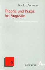 Theorie und Praxis bei Augustin