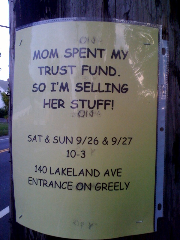 Mom spent my trust fund. So I'm selling her stuff!
