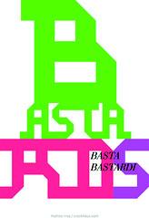 (Movimento Basta) Tags: poster design milano comunicazione poli basta politecnico polimi bastadirebasta movimentocreativo movimentobasta matteoriva