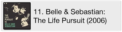 11. Belle & Sebastian - The Life Pursuit (2006)
