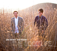 Paul Dateh & Ken Belcher - The Good Life