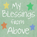 My Blessings From Above button
