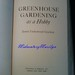 Greenhouse Gardening as a Hobby by James Underwood Crockett C. 1961